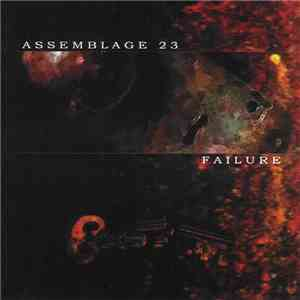 Assemblage 23 - Failure mp3 download