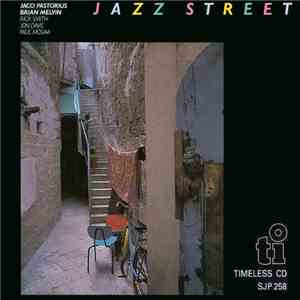 Jaco Pastorius, Brian Melvin - Jazz Street mp3 download