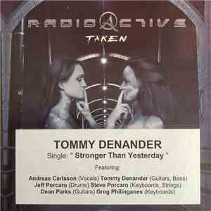 Radioactive  - Stronger Than Yesterday mp3 download
