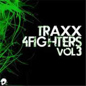 Rebekah  - Traxx 4 Fighters Volume 3 mp3 download
