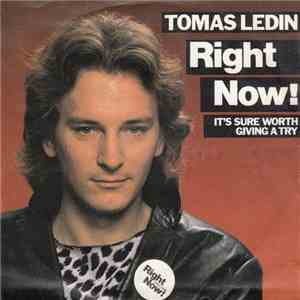 Tomas Ledin - Right Now mp3 download