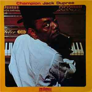 Champion Jack Dupree - Champion Jack Dupree mp3 download