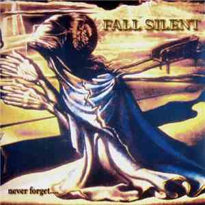 Fall Silent - Never Forget... mp3 download