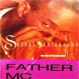 Father MC - Sexual Playground mp3 download
