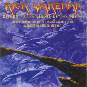 Rick Wakeman - Return To The Centre Of The Earth mp3 download