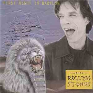 The Rolling Stones - First Night In Babylon mp3 download