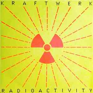 Kraftwerk - Radioactivity mp3 download