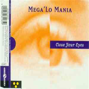 Mega 'Lo Mania - Close Your Eyes mp3 download