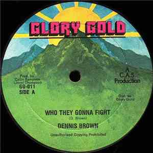Dennis Brown - Who They Gonna Fight mp3 download
