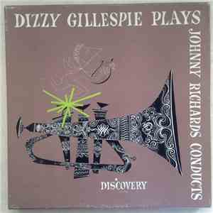 Dizzy Gillespie - Dizzy Gillespie Plays & Johnny Richards Conducts mp3 download