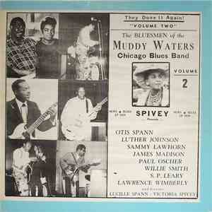 The Bluesmen Of The Muddy Waters Chicago Blues Band - Spivey Presents Volume Two mp3 download