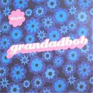 Grandadbob - Maybe mp3 download