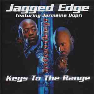 Jagged Edge  Featuring Jermaine Dupri - Keys To The Range mp3 download