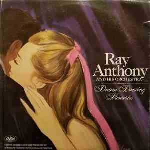 Ray Anthony & His Orchestra - Dream Dancing Memories mp3 download