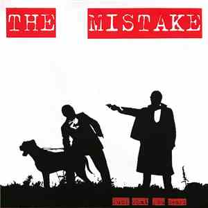 The Mistake  - Fuck What You Heard mp3 download