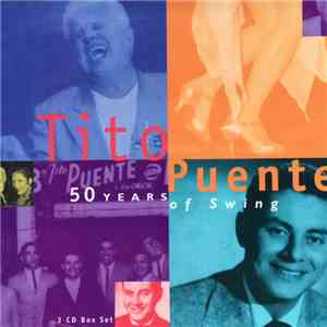 Tito Puente - 50 Years Of Swing mp3 download
