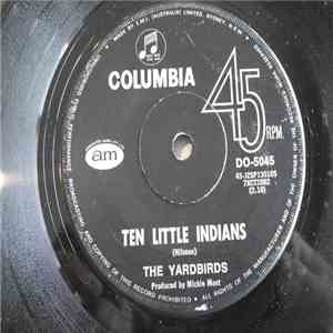 The Yardbirds - Ten Little Indians / Drinking Muddy Water mp3 download