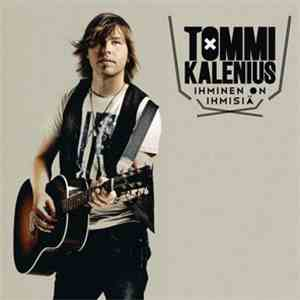 Tommi Kalenius - Ihminen On Ihmisiä mp3 download