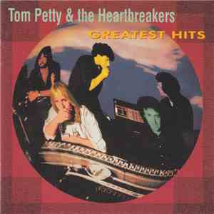 Tom Petty & The Heartbreakers - Greatest Hits mp3 download