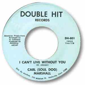 Carl (Soul Dog) Marshall / Wayne (Big F) Armstrong - I Can't Live Without You / Hey Baby mp3 download