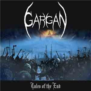 Gargan - Tales Of The End mp3 download