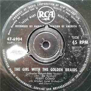 Perry Como With Mitchell Ayres' Orchestra And Chorus - The Girl With The Golden Braids / My Little Baby mp3 download