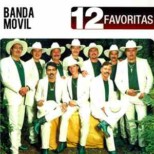 Banda Movil - 12 Favoritas mp3 download