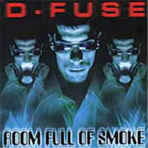 D-Fuse  - Room Full Of Smoke mp3 download