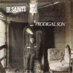 The Saints  - Prodigal Son mp3 download