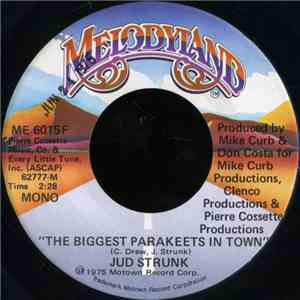 Jud Strunk - The Biggest Parakeets In Town mp3 download