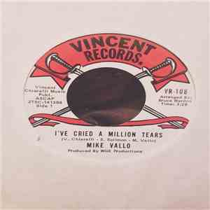 Mike Vallo - I've Cried A Million Tears / Just For Judi mp3 download