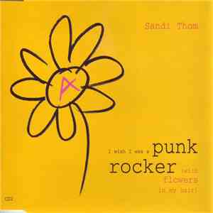 Sandi Thom - I Wish I Was A Punk Rocker (With Flowers In My Hair) mp3 download