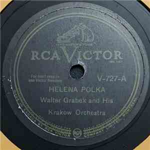 Walter Grabek And His Krakow Orchestra - Helena Polka / Hi Toots! Polka mp3 download