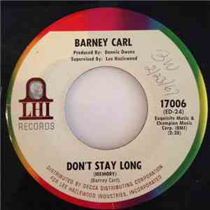Barney Carl - Don't Stay Long (Memory) mp3 download