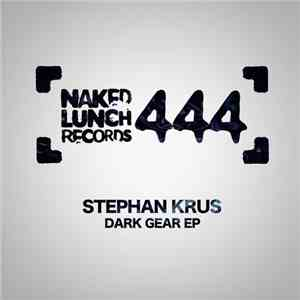 Stephan Krus - Dark Gear EP mp3 download
