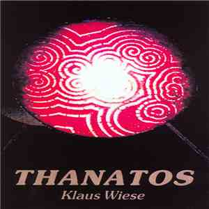 Klaus Wiese - Thanatos mp3 download