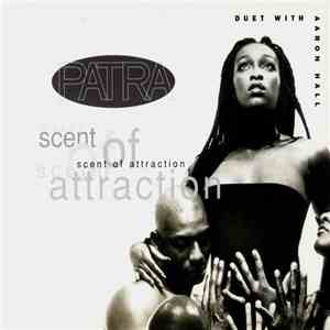 Patra Duet With Aaron Hall - Scent Of Attraction mp3 download
