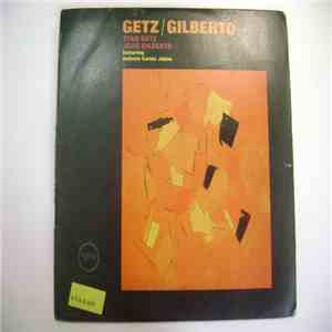 Stan Getz, João Gilberto Featuring Antonio Carlos Jobim - Getz / Gilberto mp3 download