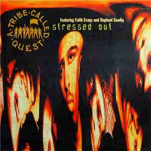 A Tribe Called Quest - Stressed Out mp3 download