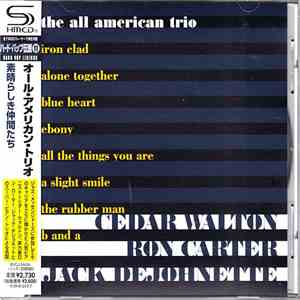 Cedar Walton, Ron Carter, Jack DeJohnette - The All American Trio mp3 download