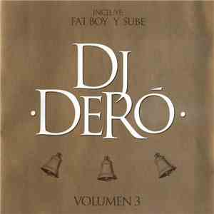 DJ Dero - Volumen 3 mp3 download