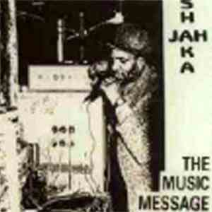 Jah Shaka - The Music Message mp3 download