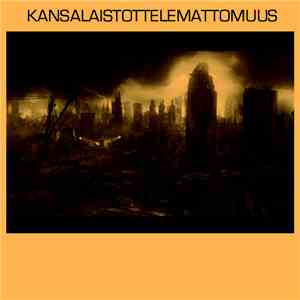 Kansalaistottelemattomuus - Kansalaistottelemattomuus mp3 download