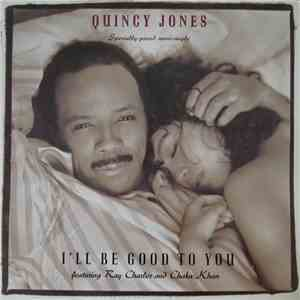 Quincy Jones - I'll Be Good To You mp3 download
