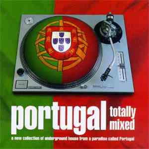 Various - Portugal: Totally Mixed mp3 download