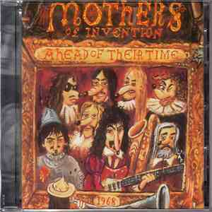 Zappa / Mothers Of Invention - Ahead Of Their Time mp3 download