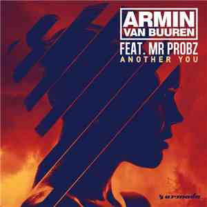 Armin van Buuren Feat. Mr. Probz - Another You mp3 download