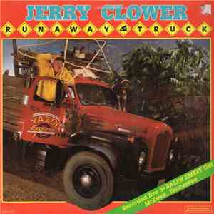 Jerry Clower - Runaway Truck mp3 download