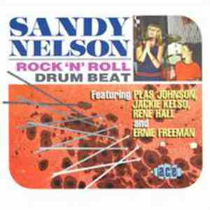 Sandy Nelson - Rock 'N' Roll Drum Beat mp3 download
