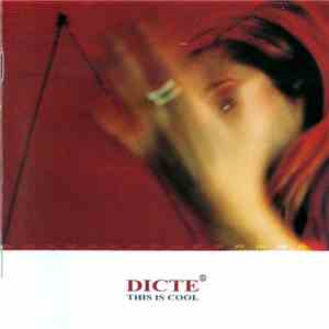 Dicte - This Is Cool mp3 download